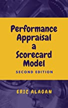 Performance Appraisal: A Scorecard Model (Handbooks for Business Owners and Managers Book 2)