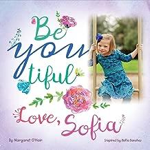 Be You Tiful Love, Sofia (1)
