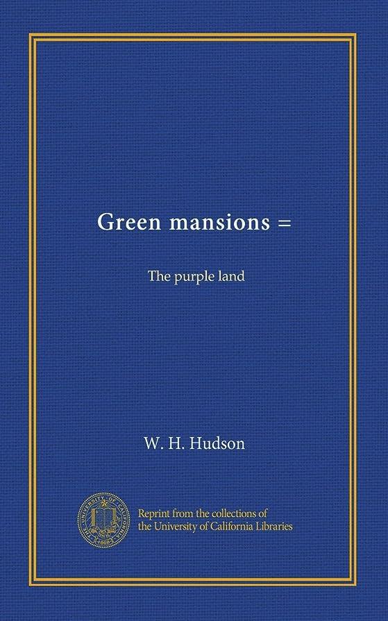 フォークメイエラ思い出Green mansions =: The purple land