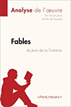 Fables de Jean de La Fontaine (Analyse de l'oeuvre): Comprendre la littérature avec lePetitLittéraire.fr (Fiche de lecture) (French Edition)