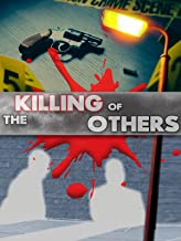 The Killing of Others