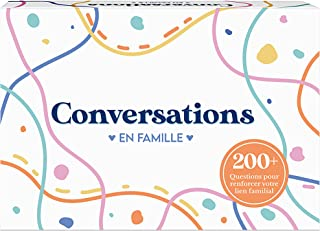 Conversations en Famille - Le Jeu qui va Renforcer vos liens Familiaux - 220 Questions pour des Discussions Profondes & Si...