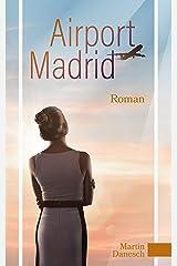 Airport Madrid Kindle Ausgabe