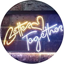 Better Together Bedroom Home Décor Dual Color LED Neon Sign White & Yellow 400 x 300mm st6s43-i3235-wy