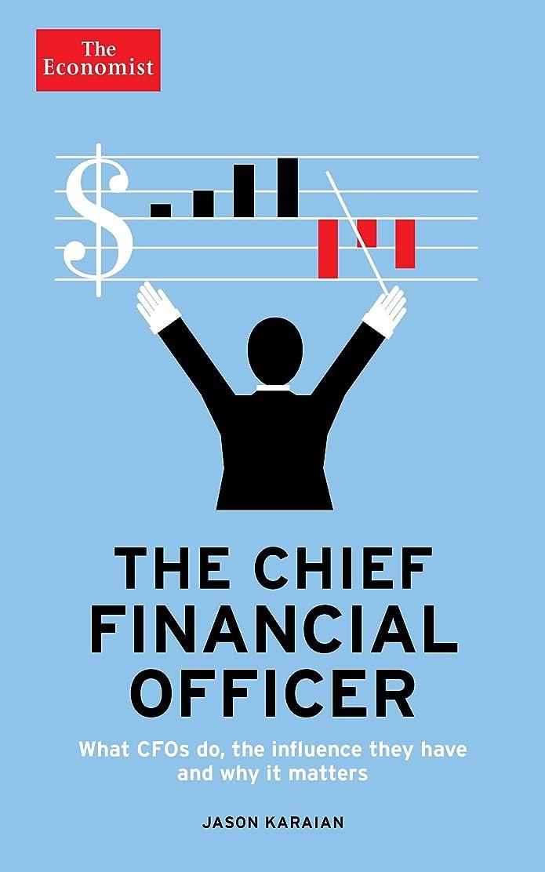 メリーギャザー温度計The Economist: The Chief Financial Officer: What CFOs do, the influence they have, and why it matters (English Edition)