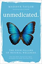 Unmedicated: The Four Pillars of Natural Wellness