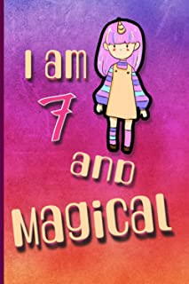 I am 7 And Magical : Happy Magical 7th Birthday Notebook & Sketchbook Journal for 6 Year old Girls and kids: unicorn noteb...