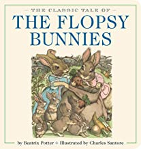 The Classic Tale of the Flopsy Bunnies Oversized Padded Board Book