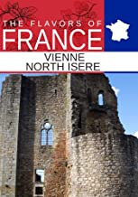 Flavors oF France, Vienne North Isere