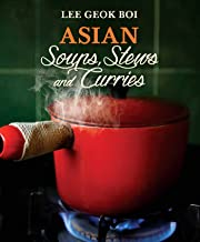 Asian Soups, Stews and Curries (English Edition)