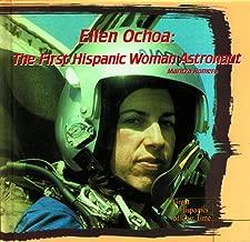 Ellen Ochoa: The First Hispanic Woman Astronaut (Great Hispanics of Our Time)