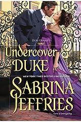 Undercover Duke: A Witty and Entertaining Historical Regency Romance (Duke Dynasty) ペーパーバック