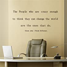 fdfzz Wall Sticker Mural Art Decal Steve Jobs The People who are Crazy Enough to Think They can Change The World are The Ones That do Quotes Living Room Bedrooms Home Decor Quotes Art Decor