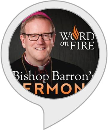 Amazon com: Bishop Barron Sermons // Weekly Catholic Homilies: Alexa