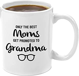 The Best Moms Get Promoted to Grandma | Premium 11oz Coffee Mug - Best Grandma Gifts, Perfect for Great Grandma To Be, Going to be A Grandma Birthday, Christmas Presents from Grandkids Grandmother Mom
