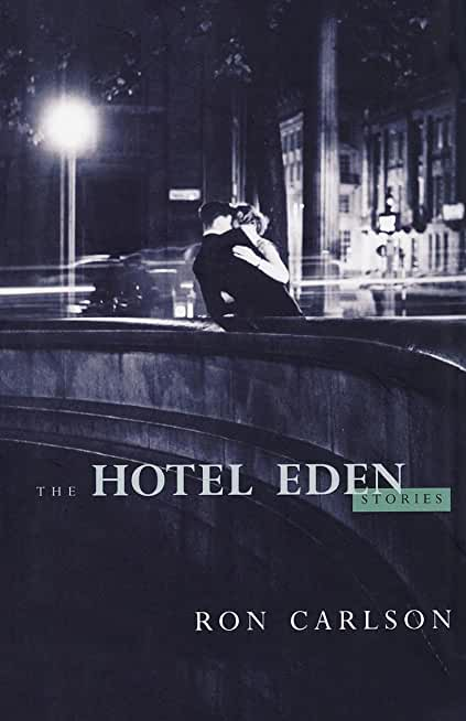 The Hotel Eden: Stories (English Edition)