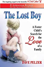 The Lost Boy: A Foster Child's Search for the Love of a Family PDF