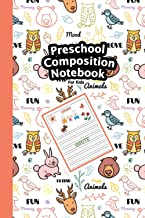 Preschool Composition Notebook: Cute Dear, Owl, Rabbit and Other Animals Background, My First Draw and Write Journal Dotte...