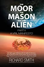 The Moor, The Mason And The Alien Part II: A Vril Manifesto (The Vaulted Journals of UFOteacher) (Volume 3)