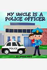 My Uncle is a Police Officer Paperback