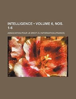 Intelligence (Volume 6, Nos. 1-6)