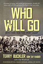 Who Will Go: Into the Son Tay POW Camp