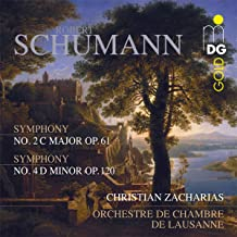 Schumann: Symphonies Nos. 2 & 4, Op. 61 & 120