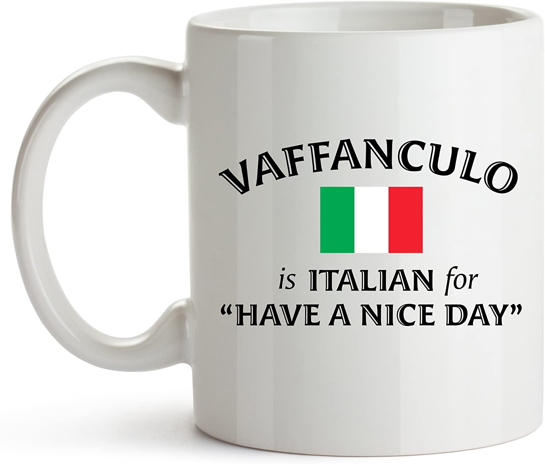 Younique Designs Vaffanculo Dedication Is Italian for A Nice Cof Regular discount Day