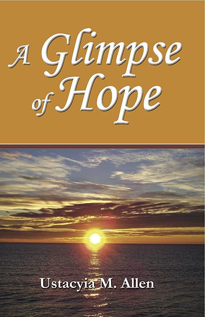 レンダリングマインド以内にA Glimpse of Hope (English Edition)
