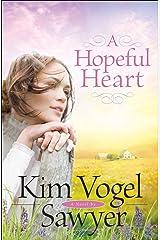 A Hopeful Heart Kindle Edition