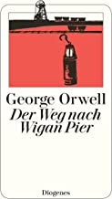 Der Weg nach Wigan Pier (detebe) (German Edition)
