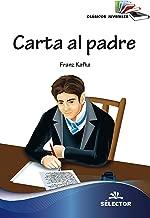 Carta al padre (Clasicos Juveniles) (Spanish Edition)
