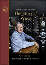 The Story of Wine – From Noah to Now