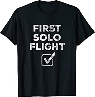 First Solo Flight - Funny New Pilot Shirt Gift DISTRESSED