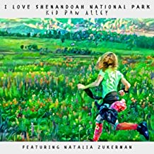 I Love Shenandoah National Park (feat. Natalia Zukerman)