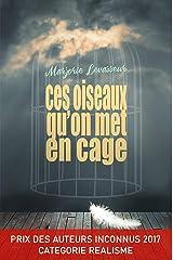 Ces oiseaux qu'on met en cage Format Kindle