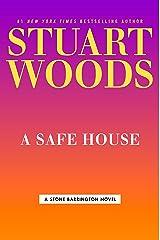 A Safe House (A Stone Barrington Novel) Kindle Edition