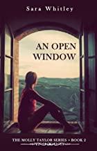 An Open Window (The Molly Taylor Series Book 2)