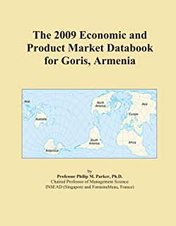 The 2009 Economic and Product Market Databook for Goris, Armenia
