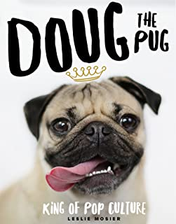 Doug the Pug: The King of Pop Culture