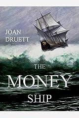 The Money Ship: The Box Set Kindle Edition