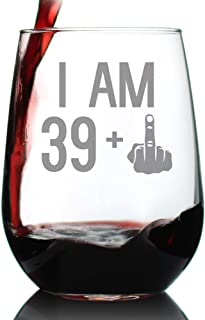 Bevvee - 39 + 1 - 40th Birthday Funny Stemless Wine Glass