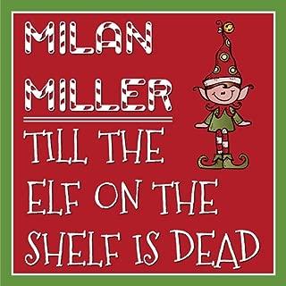 Till the Elf on the Shelf Is Dead