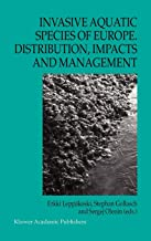 Invasive Aquatic Species of Europe. Distribution, Impacts and Management