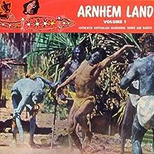 Arnhem Land Vol. 1: Authentic Australian Aboriginal Songs and Dances