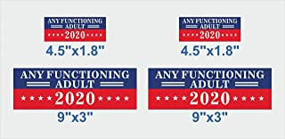 TRM Any Functioning Adult 2020 Set 4Pcs Sticker President 2020 Bumper Decal for Car Wall Art Banner 9 x 3 in 4.5 x 1.8 in