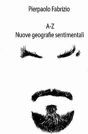 A-Z: nuove geografie sentimentali
