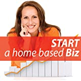 Best Effective Ways to Start Your Own Home Based Business Guide for Beginners to Advanced