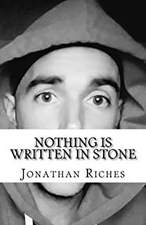 Nothing is Written in Stone: A Jonathan Lee Riches Companion (Fragmentext)
