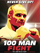 Journey to the 100 Man Fight: The Judd Reid Story